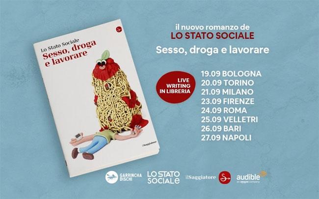 foto lo stato sociale dal 19 settembre in libreria sesso, droga e lavorare
